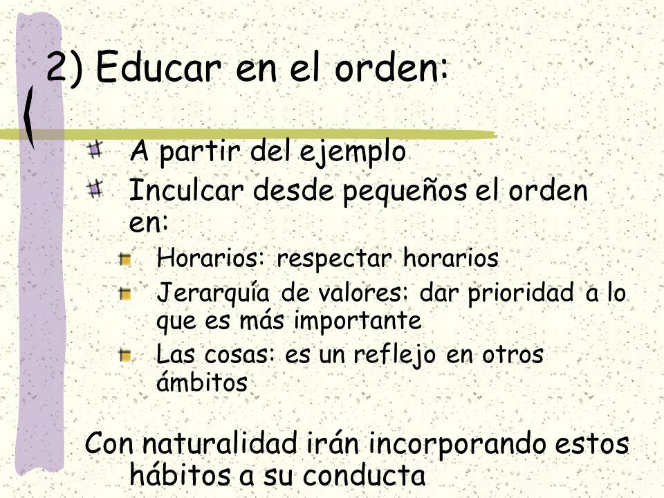 2) Educar en el orden: A partir del ejemplo