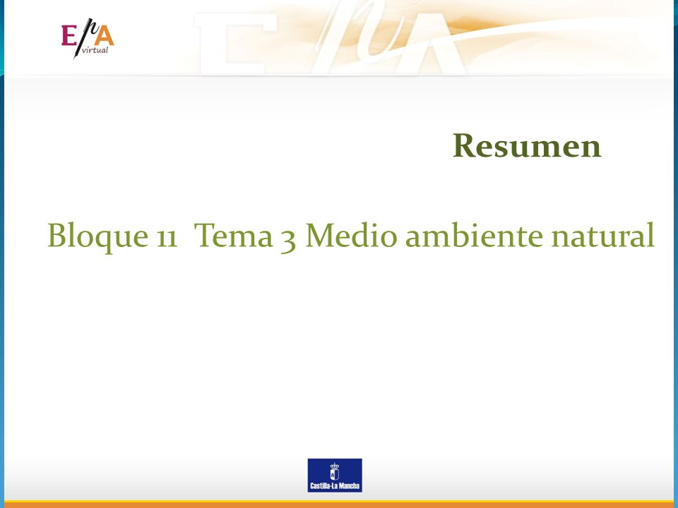 Resumen Bloque 11 Tema 3 Medio ambiente natural