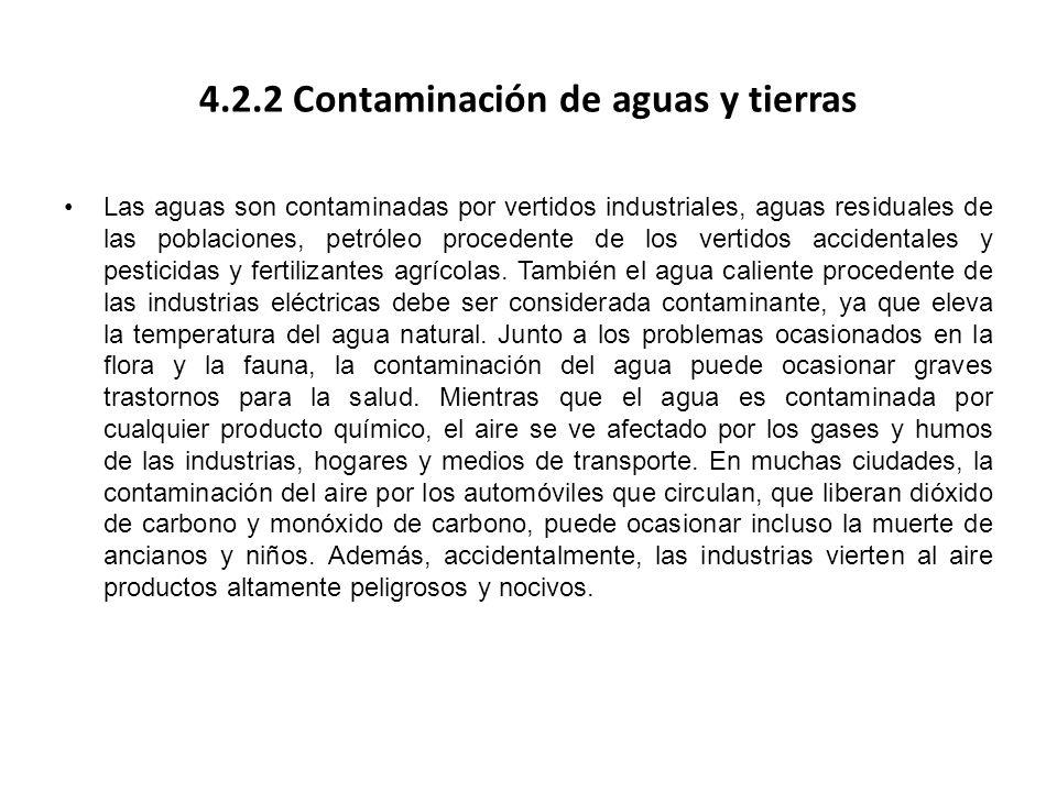 4.2.2 Contaminación de aguas y tierras