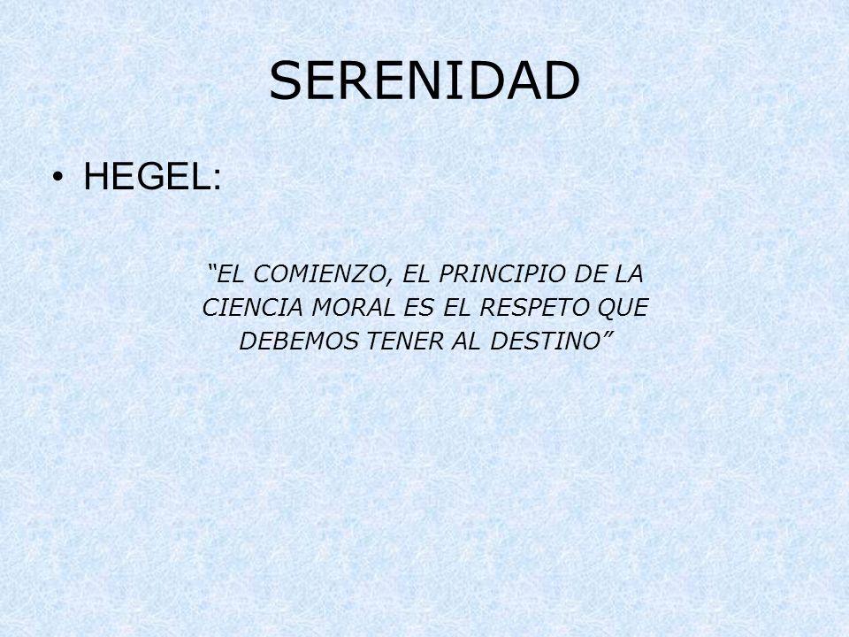 SERENIDAD HEGEL: EL COMIENZO, EL PRINCIPIO DE LA