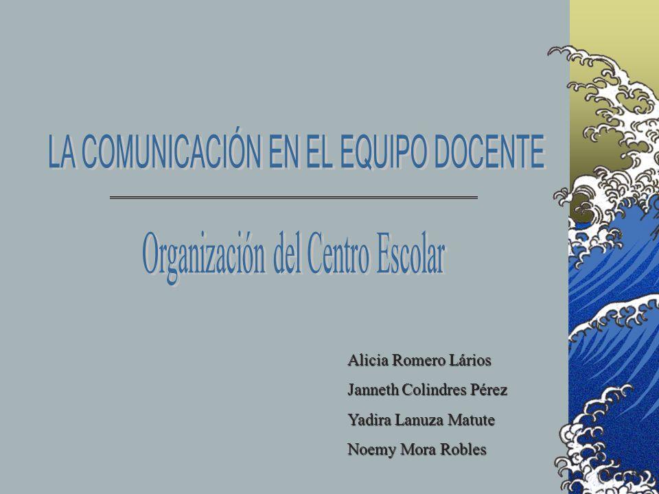 LA COMUNICACIÓN EN EL EQUIPO DOCENTE