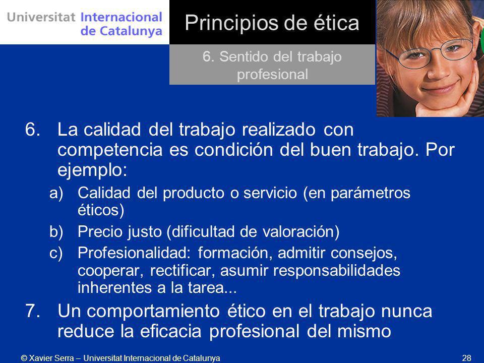 6. Sentido del trabajo profesional