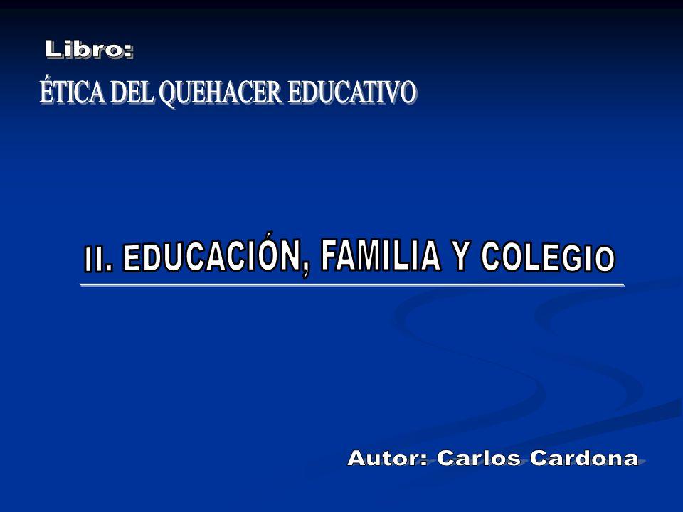ÉTICA DEL QUEHACER EDUCATIVO Libro: