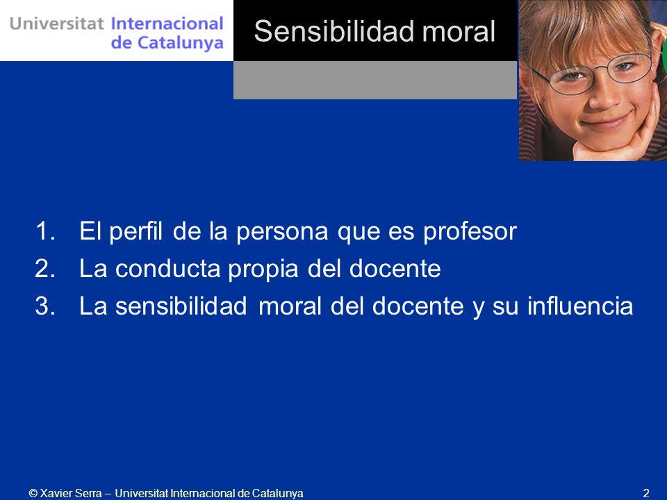 Sensibilidad moral El perfil de la persona que es profesor