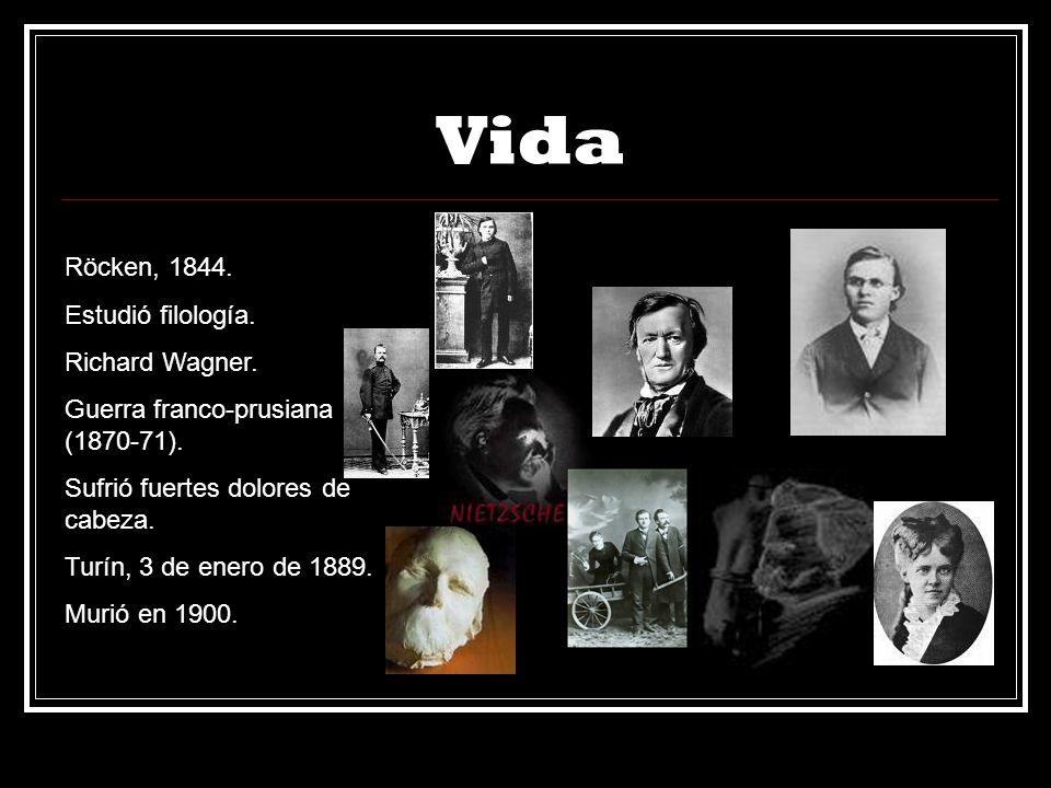 Vida Röcken, 1844. Estudió filología. Richard Wagner.