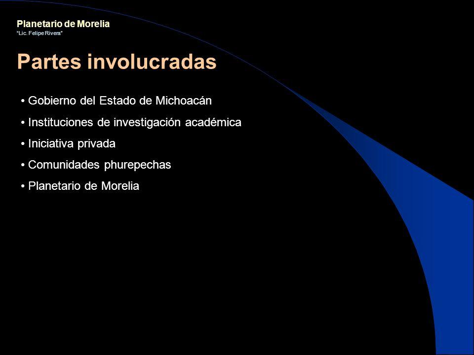 Partes involucradas Gobierno del Estado de Michoacán