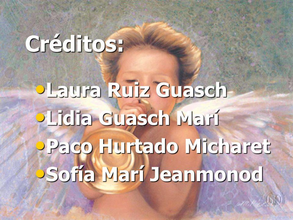 Créditos: Laura Ruiz Guasch Lidia Guasch Marí Paco Hurtado Micharet
