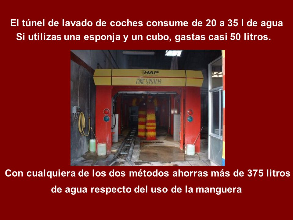 El túnel de lavado de coches consume de 20 a 35 l de agua
