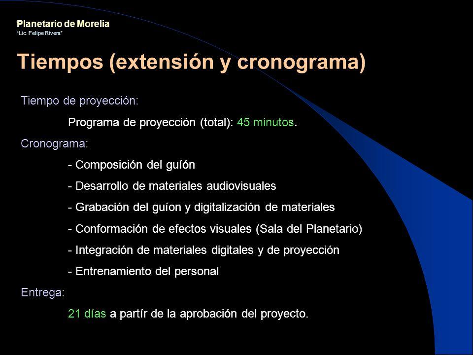 Tiempos (extensión y cronograma)