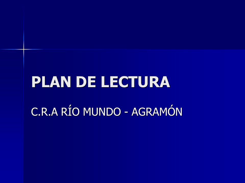 PLAN DE LECTURA C.R.A RÍO MUNDO - AGRAMÓN