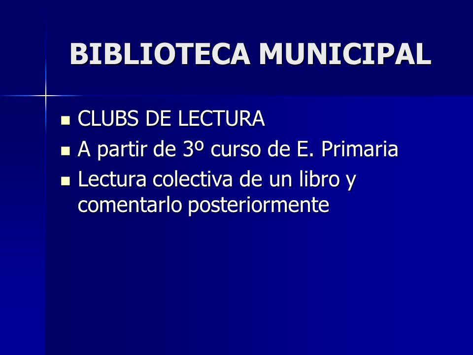 BIBLIOTECA MUNICIPAL CLUBS DE LECTURA