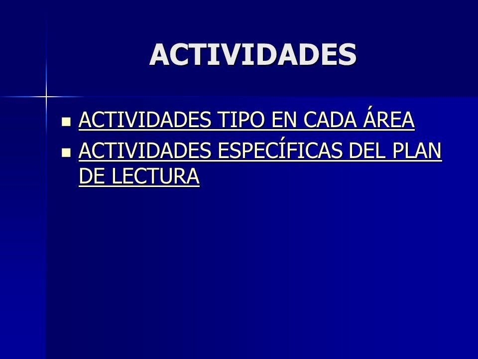 ACTIVIDADES ACTIVIDADES TIPO EN CADA ÁREA