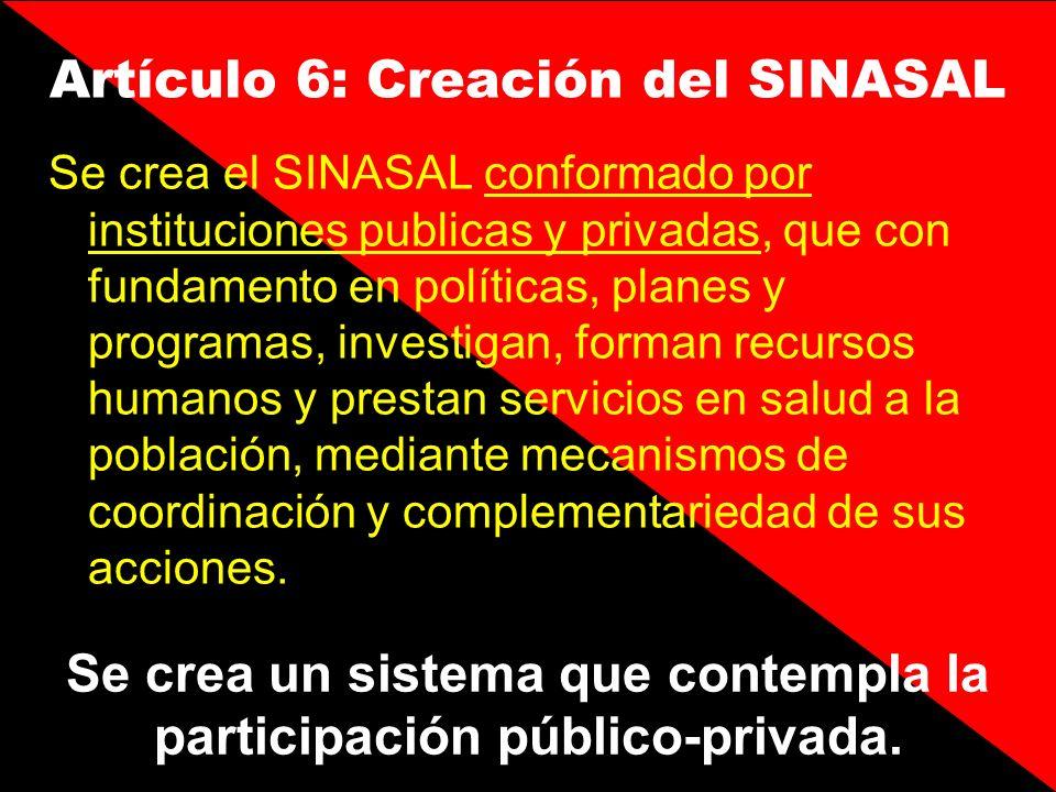 Artículo 6: Creación del SINASAL