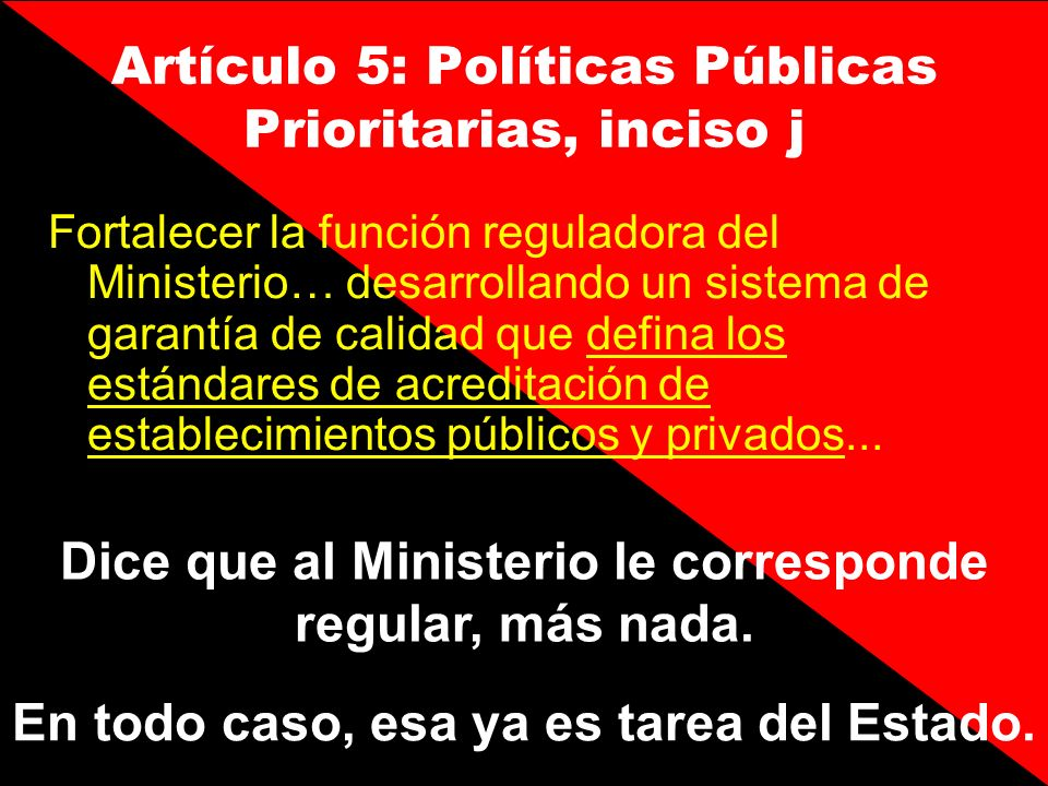 Artículo 5: Políticas Públicas Prioritarias, inciso j