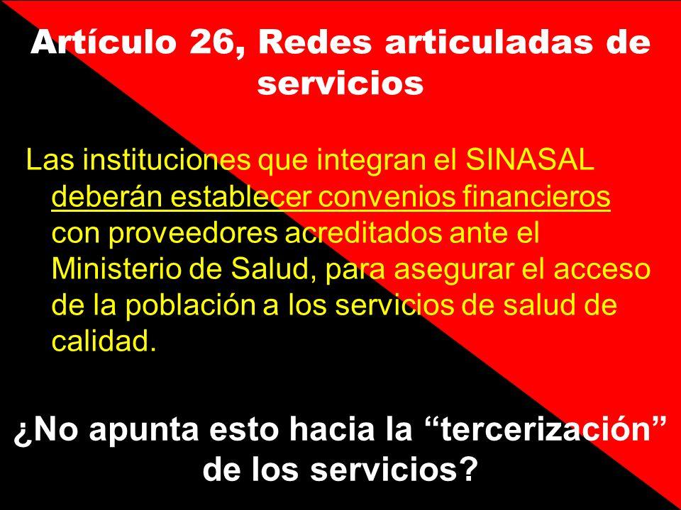 Artículo 26, Redes articuladas de servicios