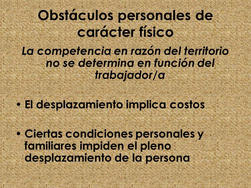Obstáculos personales de carácter físico
