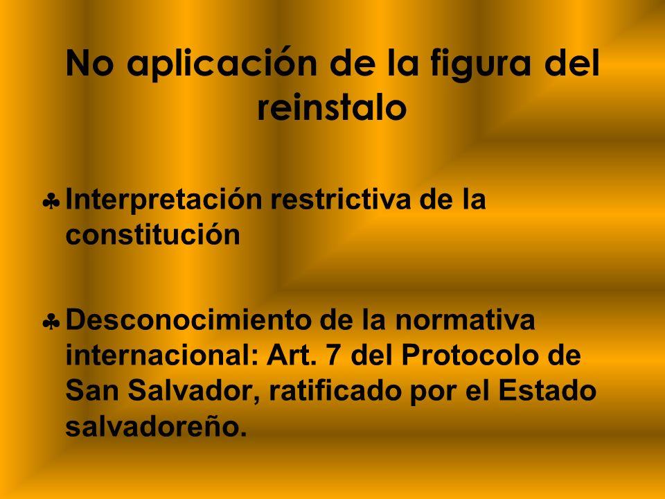 No aplicación de la figura del reinstalo