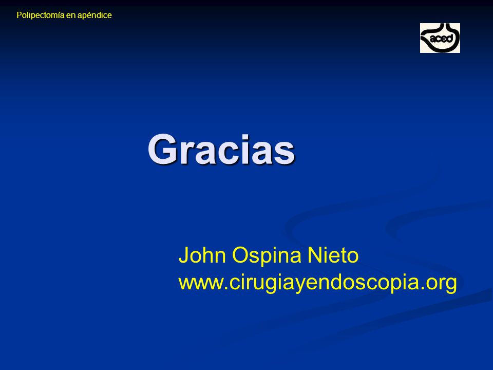 John Ospina Nieto www.cirugiayendoscopia.org