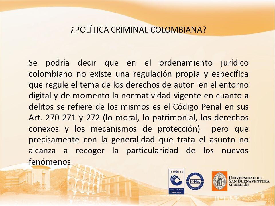 ¿POLÍTICA CRIMINAL COLOMBIANA