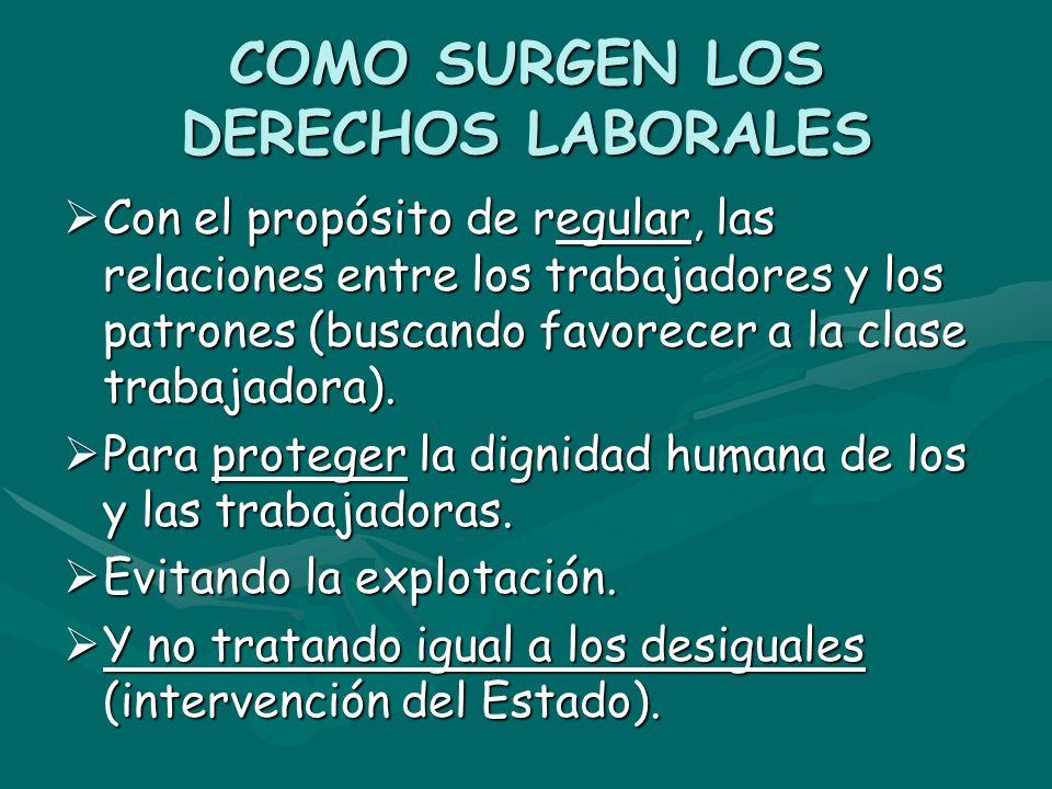 COMO SURGEN LOS DERECHOS LABORALES