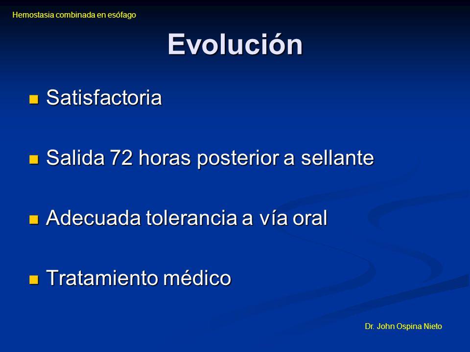 Evolución Satisfactoria Salida 72 horas posterior a sellante