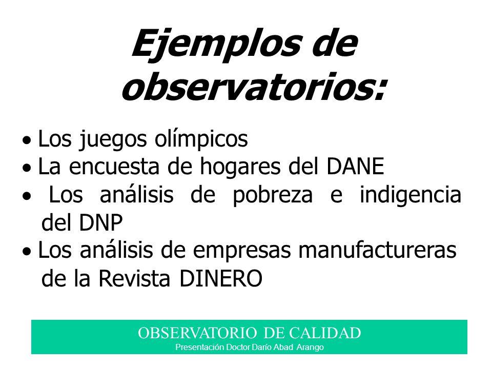 Ejemplos de observatorios:
