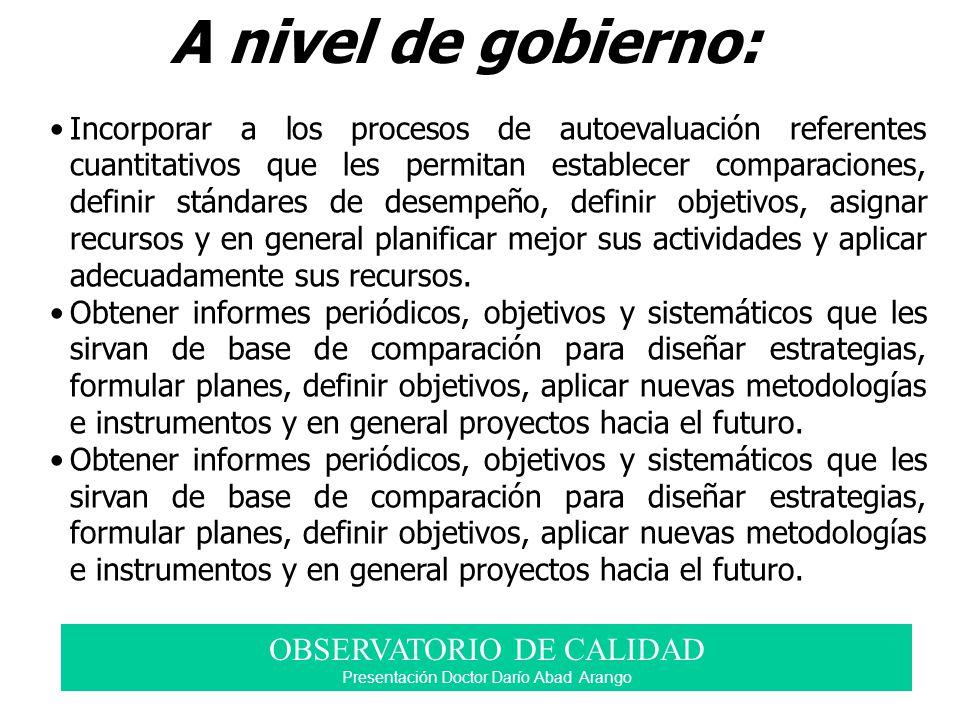 A nivel de gobierno: OBSERVATORIO DE CALIDAD