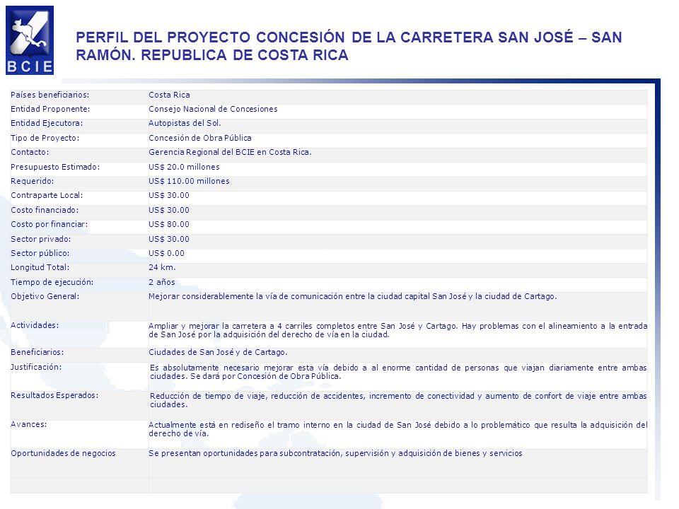 PERFIL DEL PROYECTO CONCESIÓN DE LA CARRETERA SAN JOSÉ – SAN RAMÓN