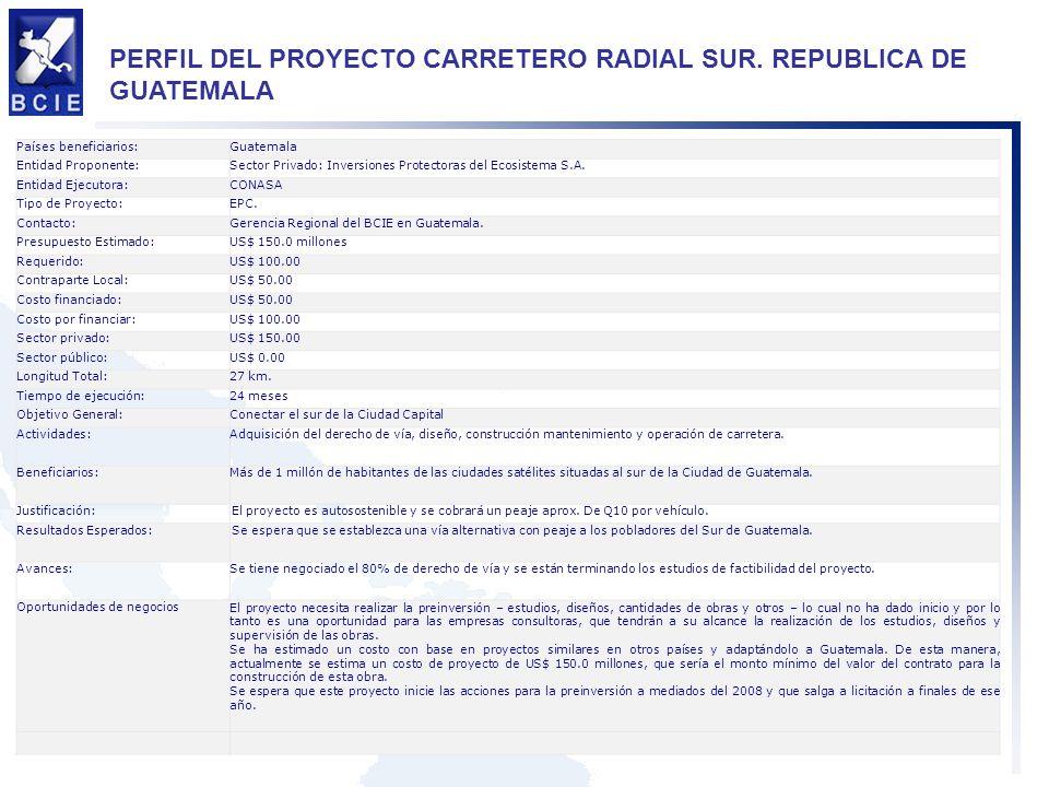 PERFIL DEL PROYECTO CARRETERO RADIAL SUR. REPUBLICA DE GUATEMALA