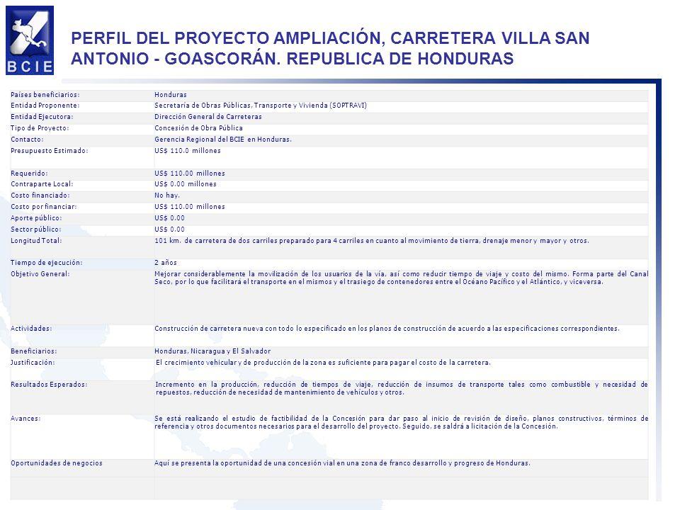 PERFIL DEL PROYECTO AMPLIACIÓN, CARRETERA VILLA SAN ANTONIO - GOASCORÁN. REPUBLICA DE HONDURAS