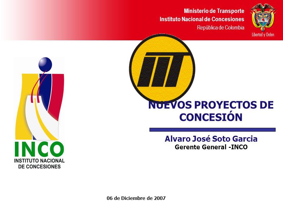 NUEVOS PROYECTOS DE CONCESIÓN Alvaro José Soto Garcia