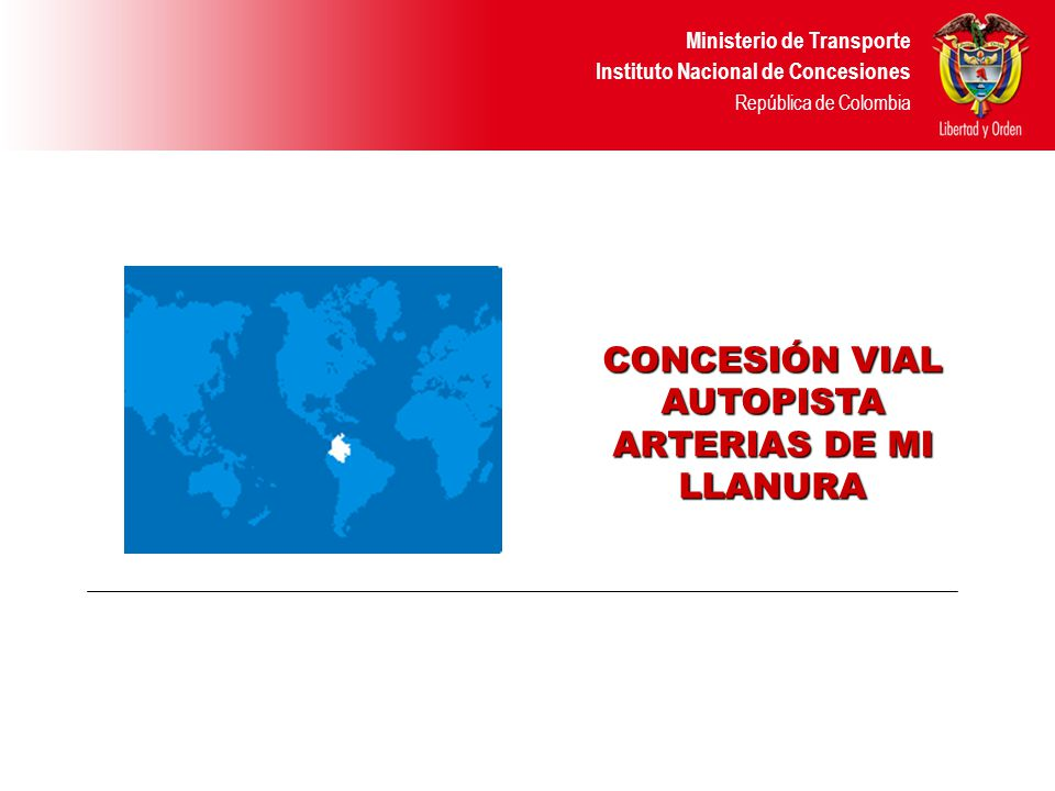 CONCESIÓN VIAL AUTOPISTA ARTERIAS DE MI LLANURA
