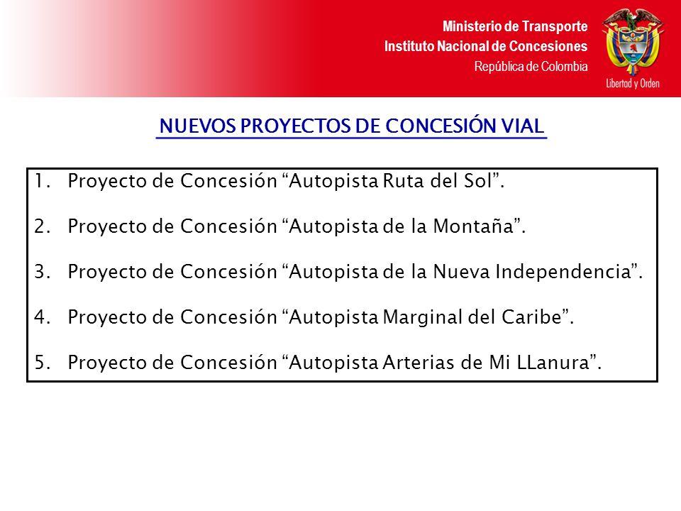 NUEVOS PROYECTOS DE CONCESIÓN VIAL