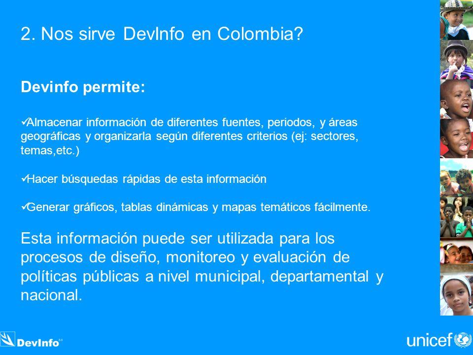2. Nos sirve DevInfo en Colombia