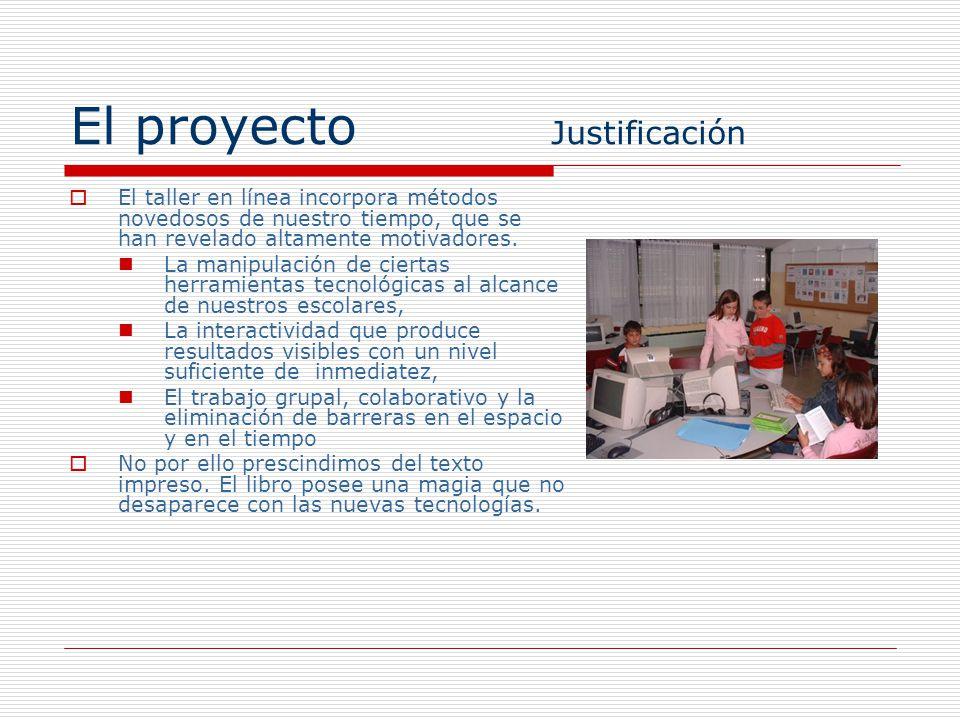 El proyecto Justificación