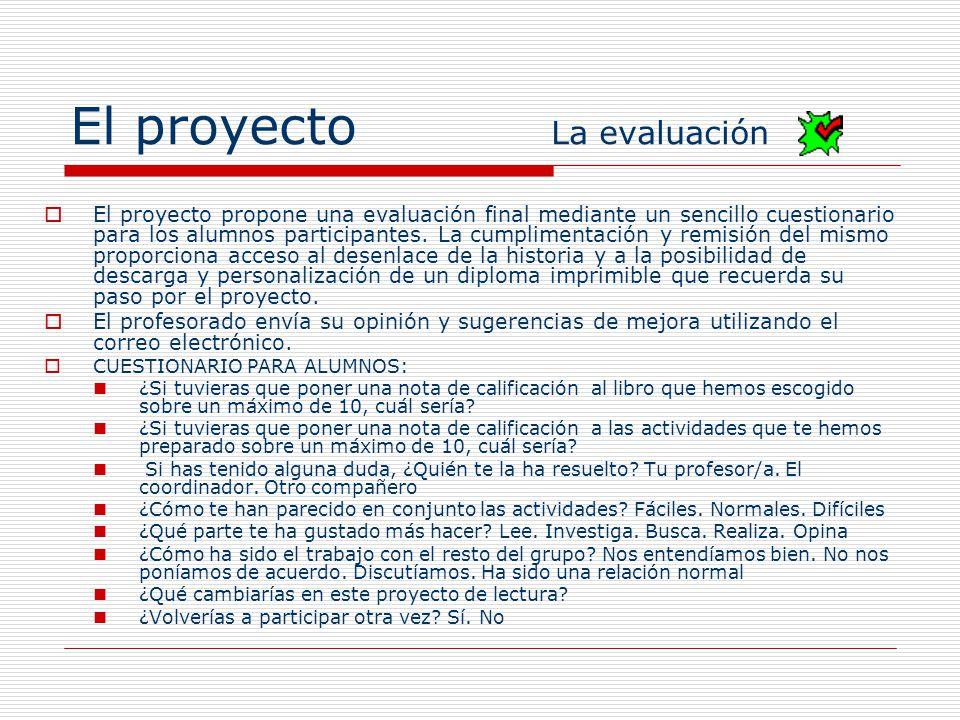 El proyecto La evaluación