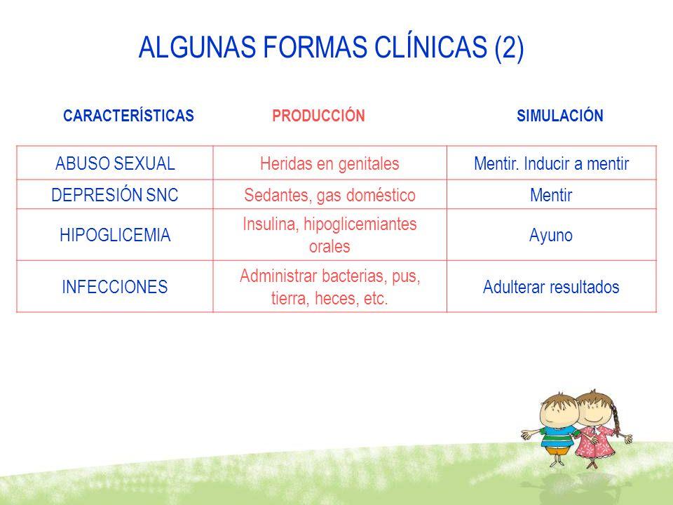 ALGUNAS FORMAS CLÍNICAS (2)