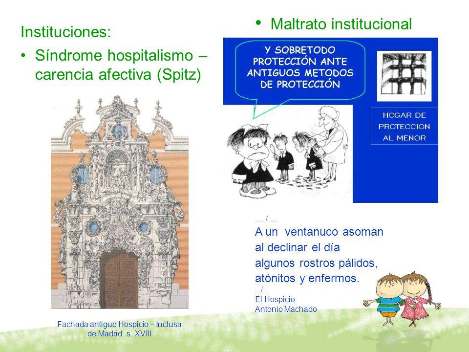 Fachada antiguo Hospicio – Inclusa de Madrid. s. XVIII