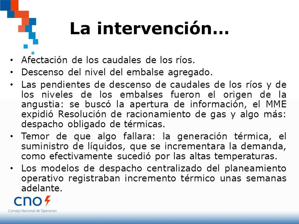 La intervención… Afectación de los caudales de los ríos.