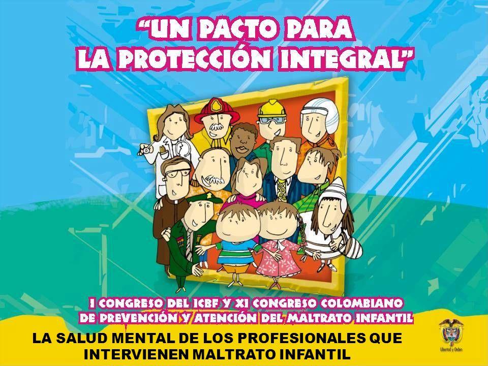 LA SALUD MENTAL DE LOS PROFESIONALES QUE INTERVIENEN MALTRATO INFANTIL