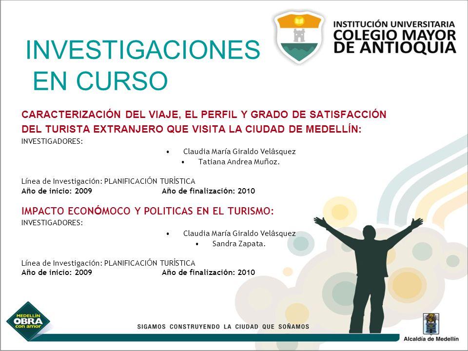 INVESTIGACIONES EN CURSO