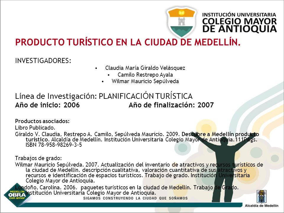 PRODUCTO TURÍSTICO EN LA CIUDAD DE MEDELLÍN.