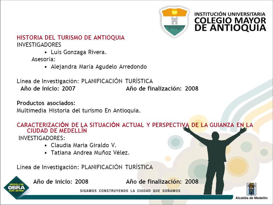 HISTORIA DEL TURISMO DE ANTIOQUIA