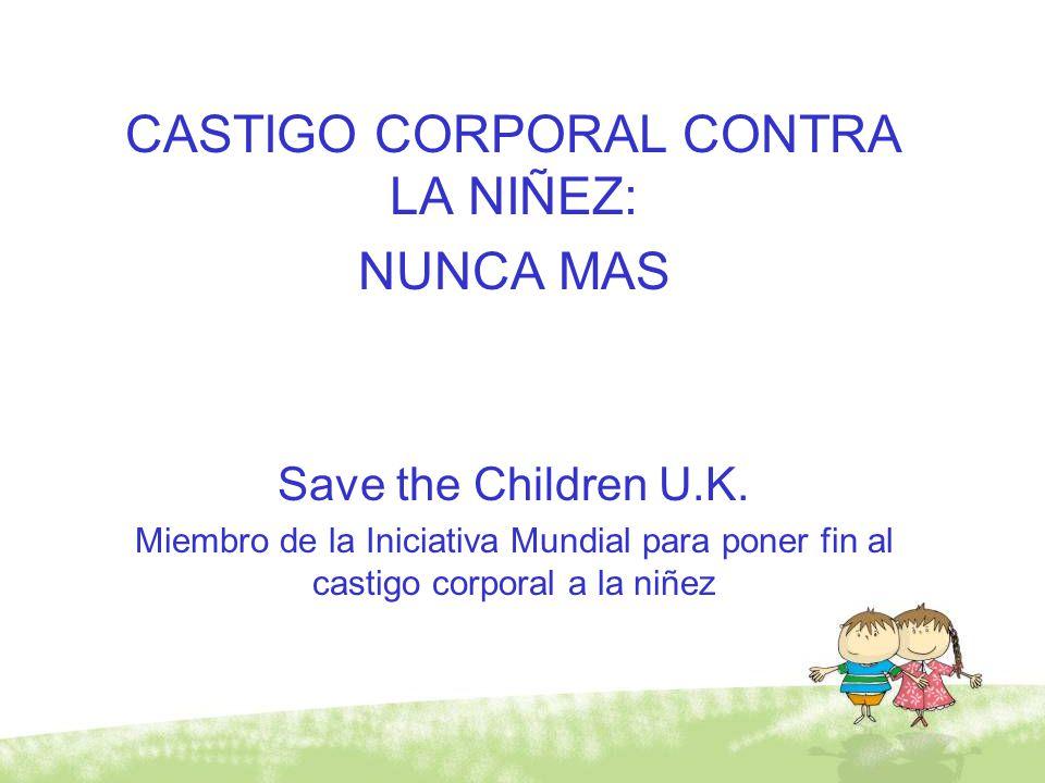 CASTIGO CORPORAL CONTRA LA NIÑEZ:
