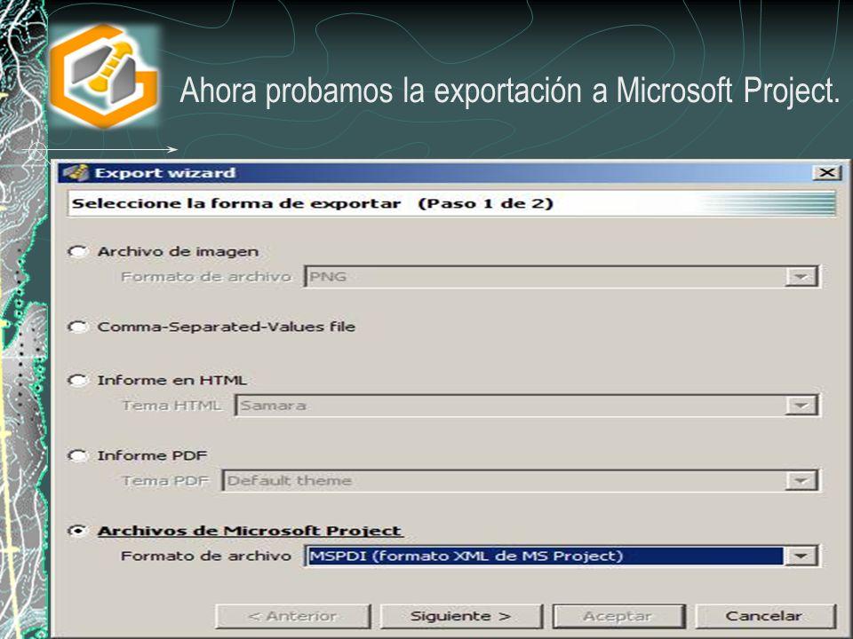 Ahora probamos la exportación a Microsoft Project.
