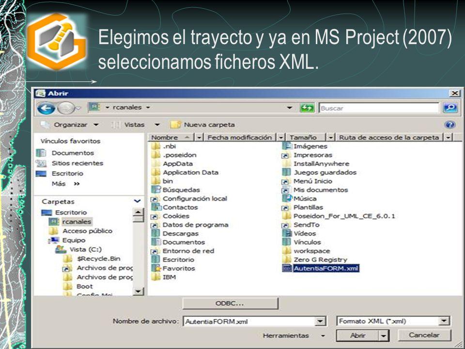 Elegimos el trayecto y ya en MS Project (2007) seleccionamos ficheros XML.