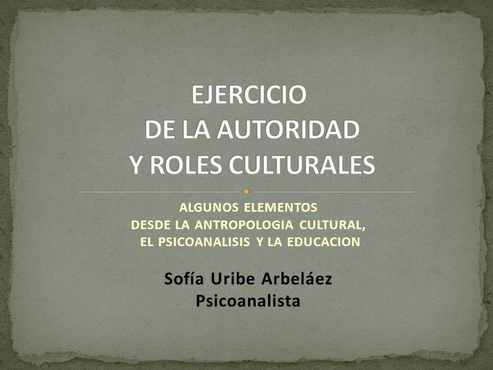 EJERCICIO DE LA AUTORIDAD Y ROLES CULTURALES