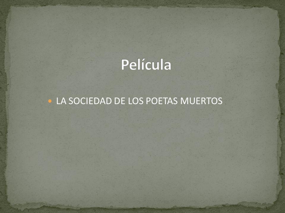 Película LA SOCIEDAD DE LOS POETAS MUERTOS