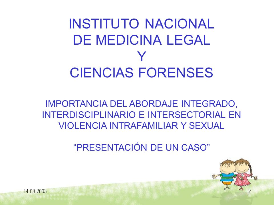 INSTITUTO NACIONAL DE MEDICINA LEGAL Y CIENCIAS FORENSES