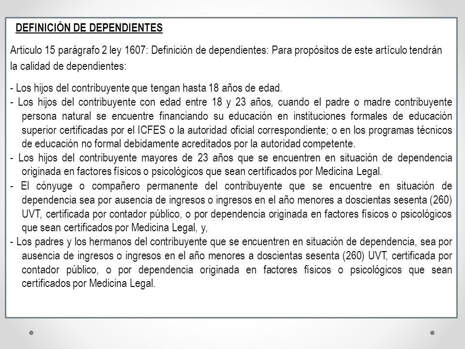 DEFINICIÓN DE DEPENDIENTES
